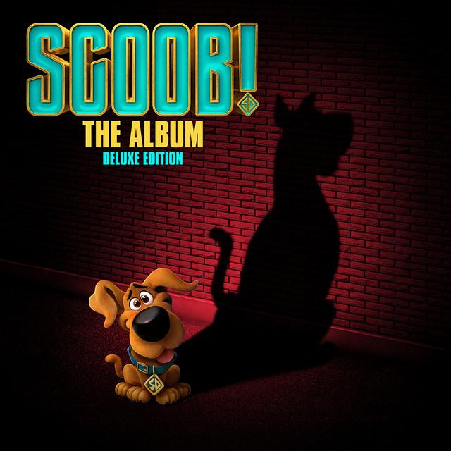 SCOOB! Soundtrack Official Playlist