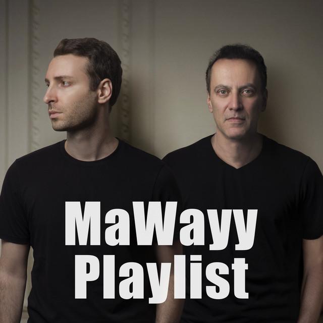 MaWayy Playlist
