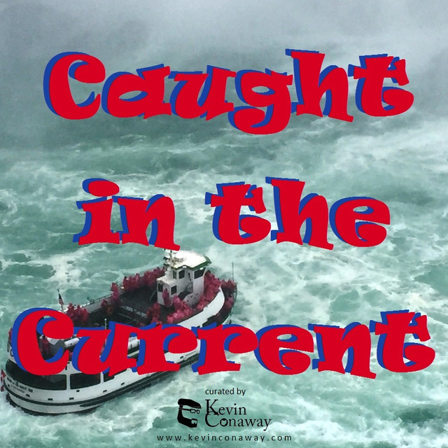 Caught in the Current