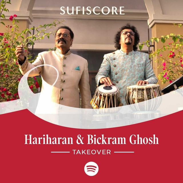 Sufiscore Music: Hariharan & Bickram Ghosh Takeover!