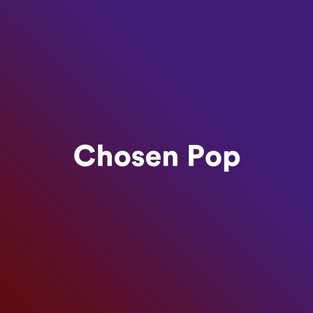 Chosen Pop