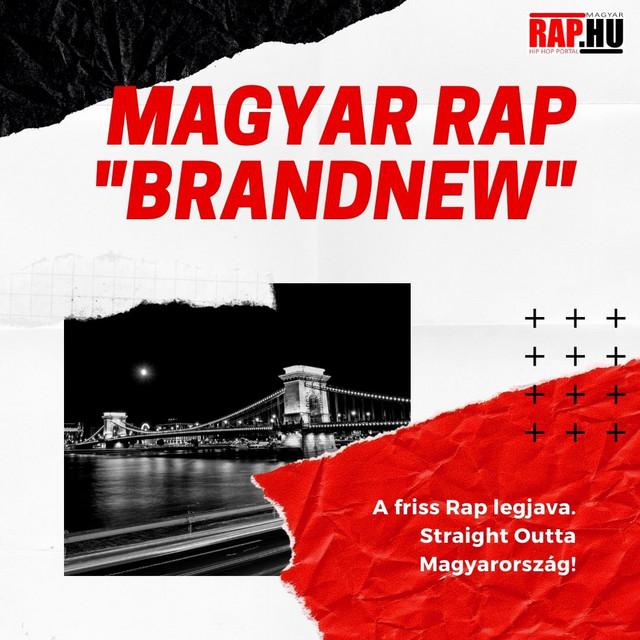 """Magyar Rap """"Brandnew"""" - Rap.hu"""