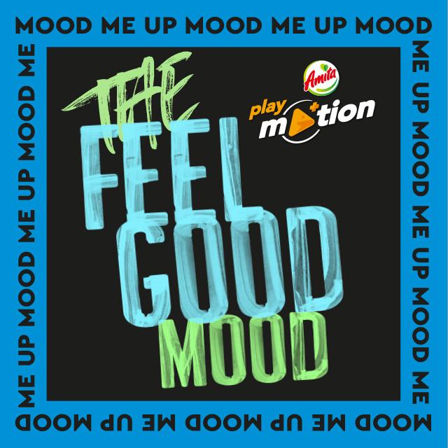 "The ""Feel Good"" Mood"