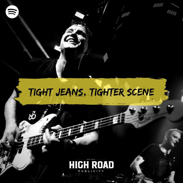 Tight Jeans, Tighter Scene