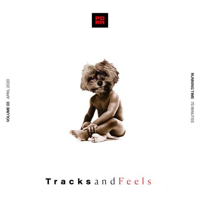 Tracks and Feels: Volume 3