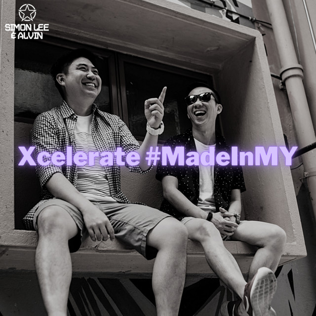 Xcelerate #MadeInMY with Simon Lee & Alvin [EDM Electronic Music]