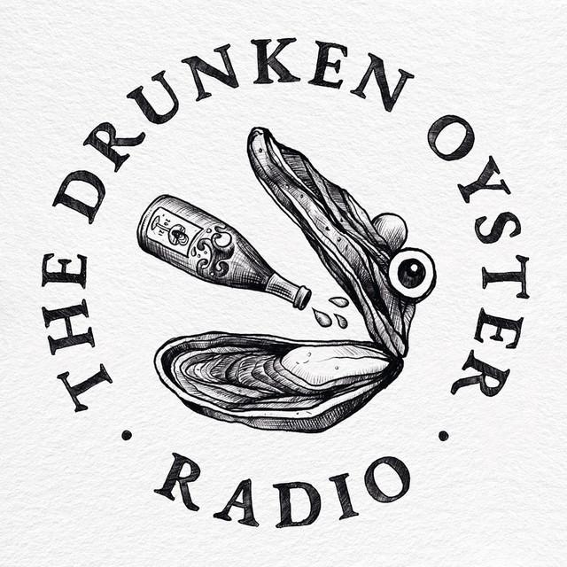 The Drunken Oyster Radio