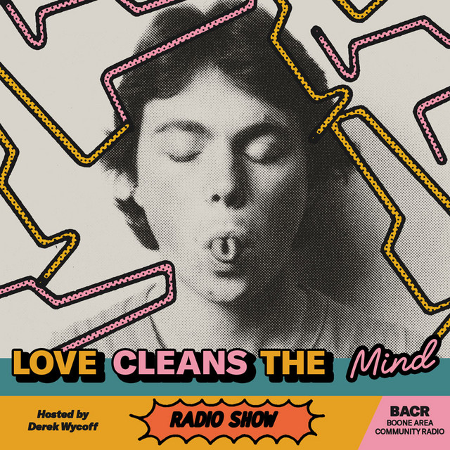 Love Cleans The Mind - 2020 Archive