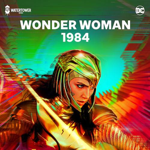 Wonder Woman 1984 - Soundtrack (Official Playlist)