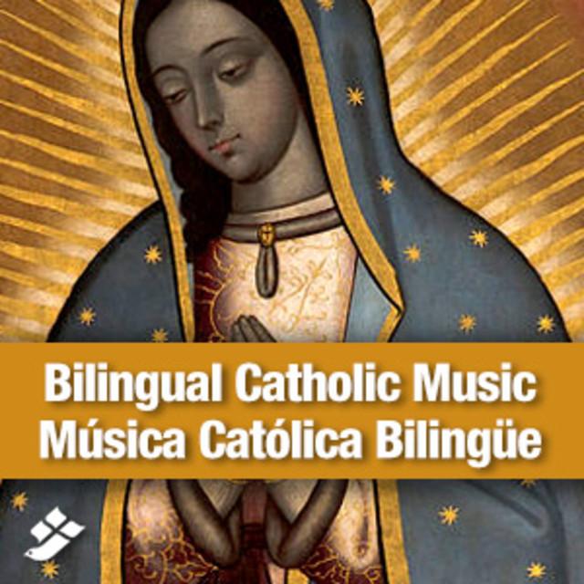 Bilingual Catholic Music - Música Católica Bilingüe