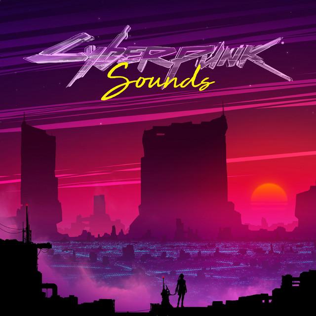 Cyberpunk Sounds (feat. Gunship LukHash, Carpenter Brut, Perturbator)