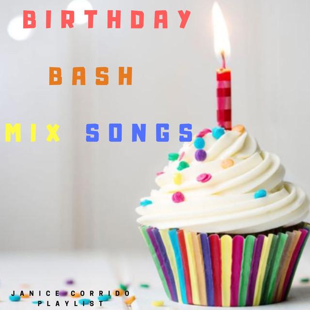 Happy Birthday Bash Mix Songs Playlist Hip Hop R B Pop Dance Party Music Celebrate Birthday On Spotify