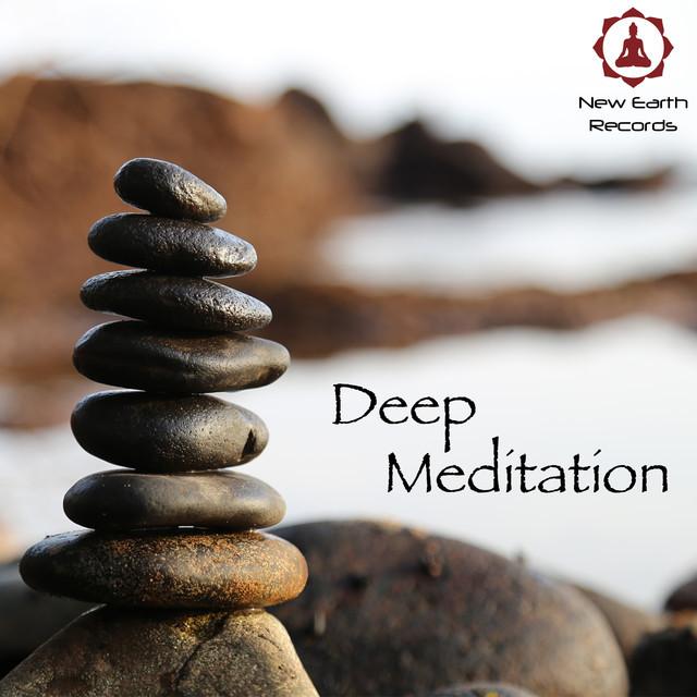 Deep Meditation - New Earth Moods