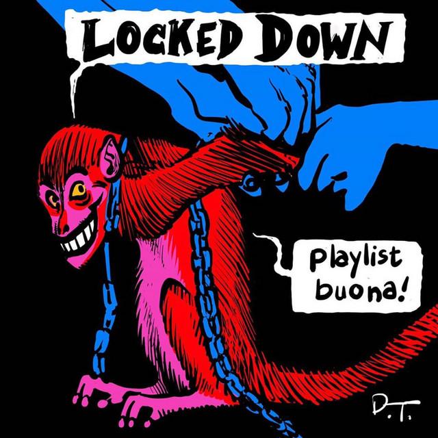 Locked Down playlist 2020