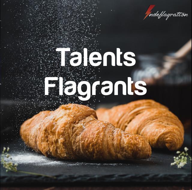 Talents Flagrants