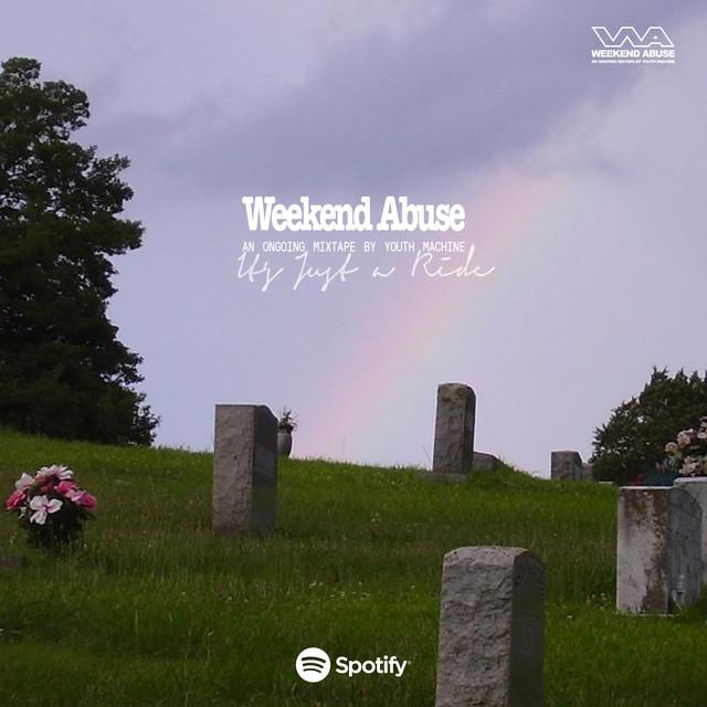 Weekend Abuse