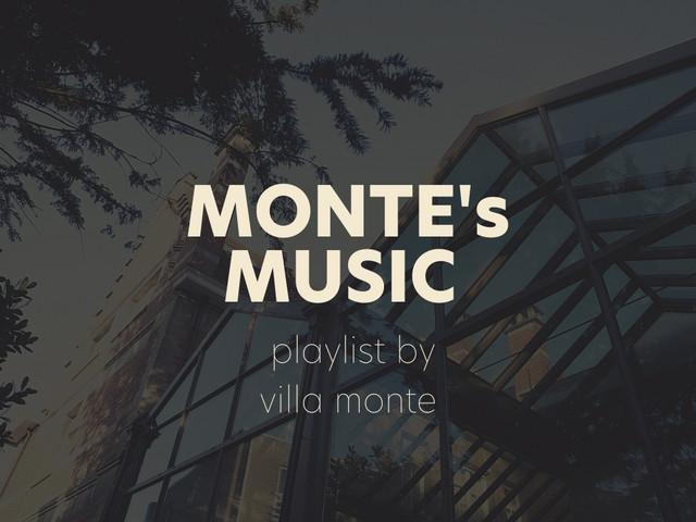Villa Monte's Music