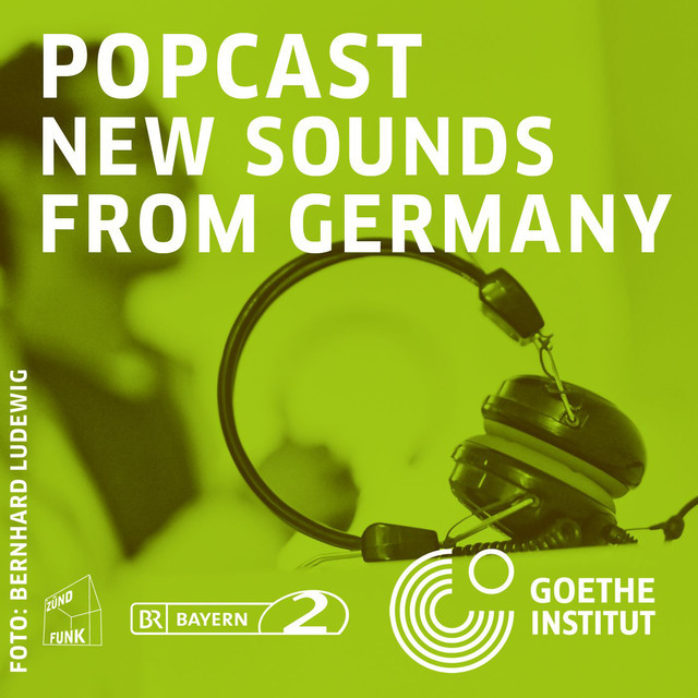 Popcast - New sounds from Germany