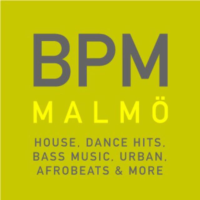 BPM Malmö Playlist