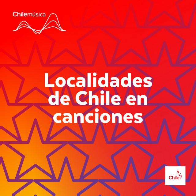 Localidades de Chile en Canciones