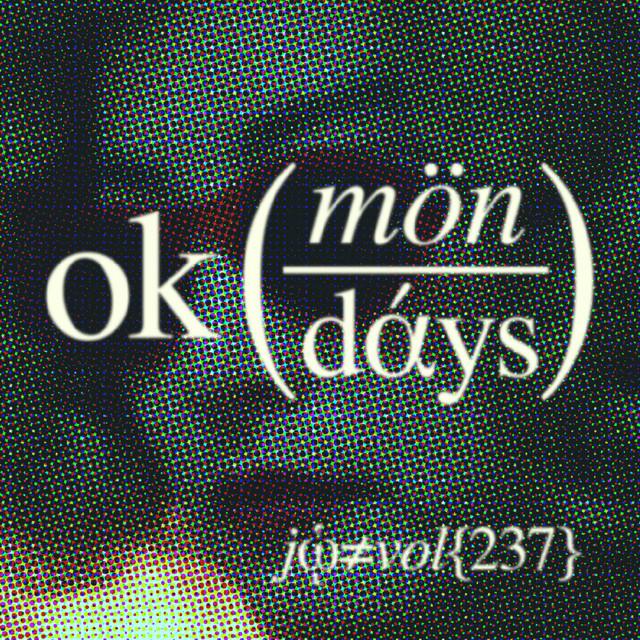 OK Mondays .237