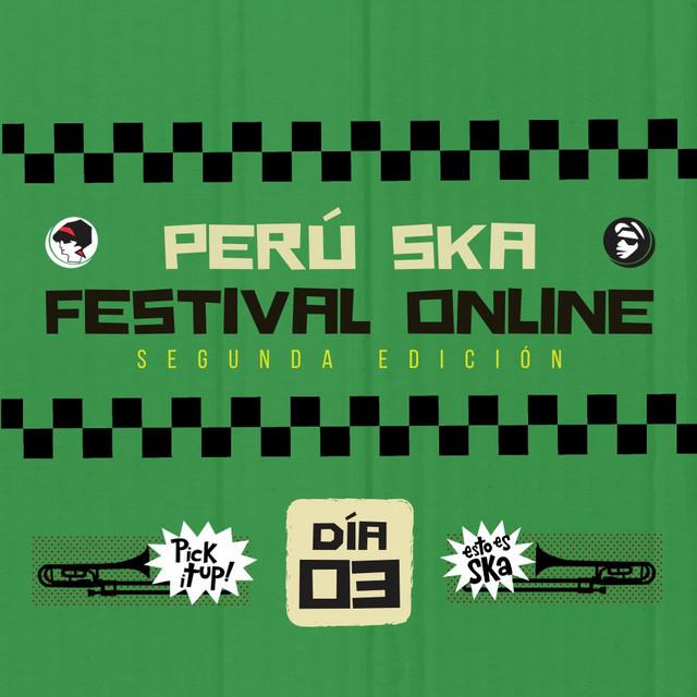 Peru Ska Festival Online 5 july 2020
