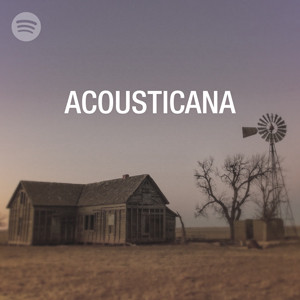 ACOUSTICANA: Hardly Strictly Acoustic-Based Americana Singer Songwriter Vibes.