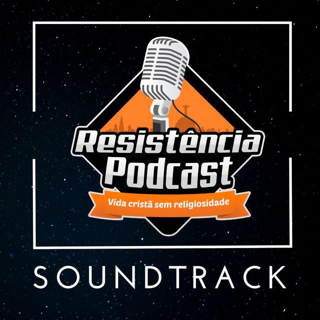 Soundtrack do Resistência Podcast