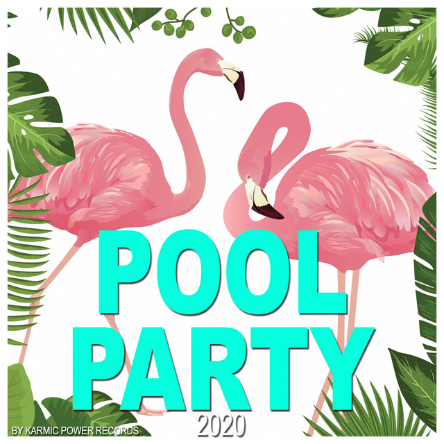 Pool Party 2020 - chill with funky house music at the pool