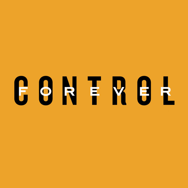 Control Forever