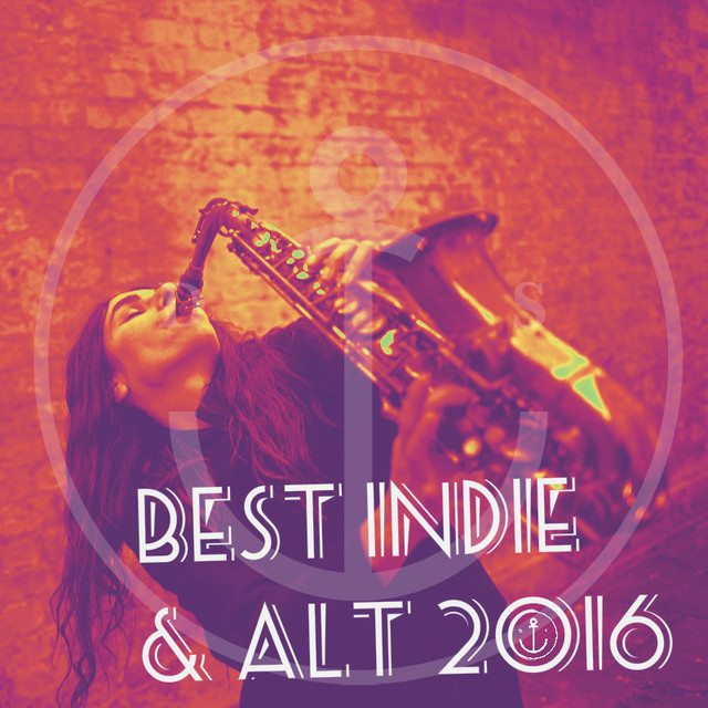 Best Indie / Alt 2016 with commentary