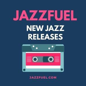 New Jazz Releases