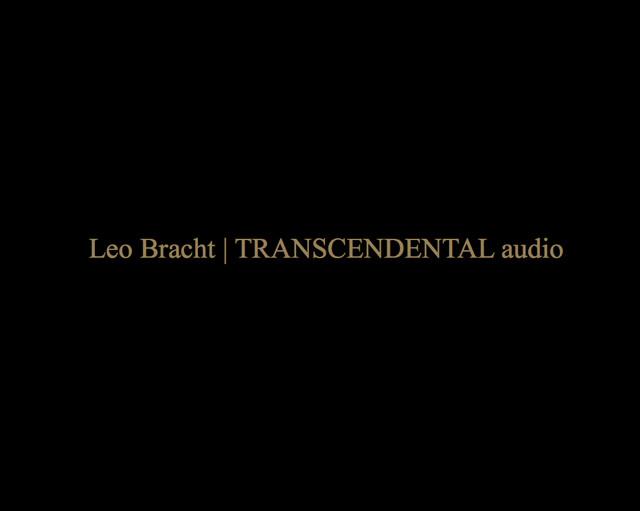 Leo Bracht | TRANSCENDENTAL audio