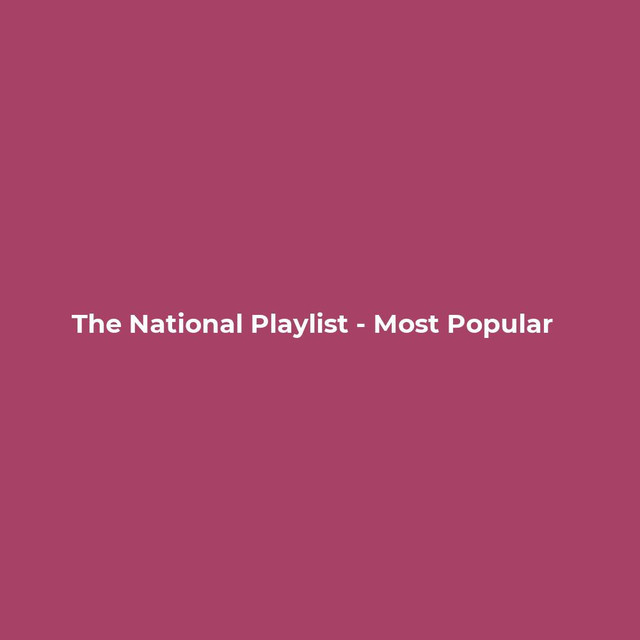 The National Radio - (I Need My Girl, Don't Swallow the Cap, Bloodbuzz Ohio, This Is The Last Time)