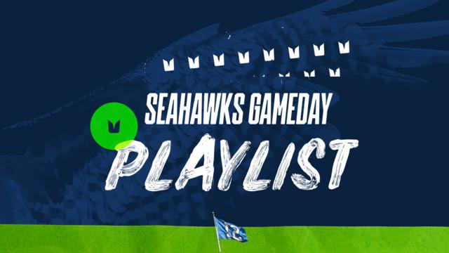 Seahawks Gameday Playlist
