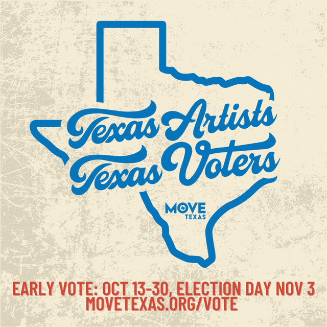 Texas Artists, Texas Voters