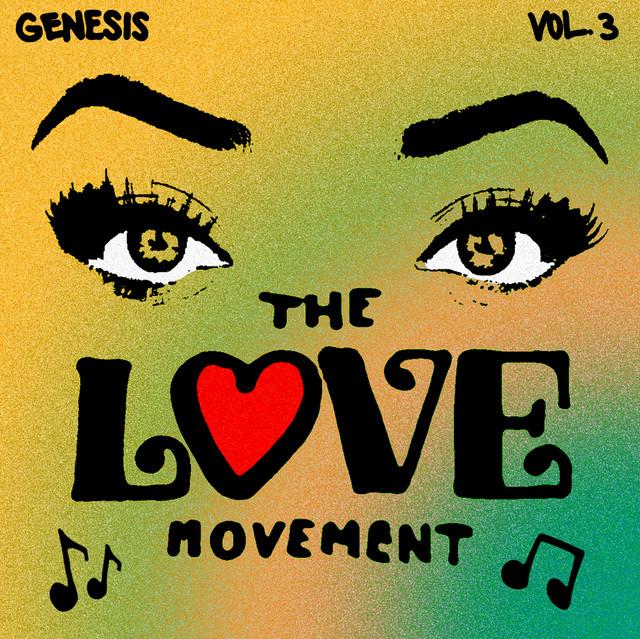 Vol.3: The Love Movement