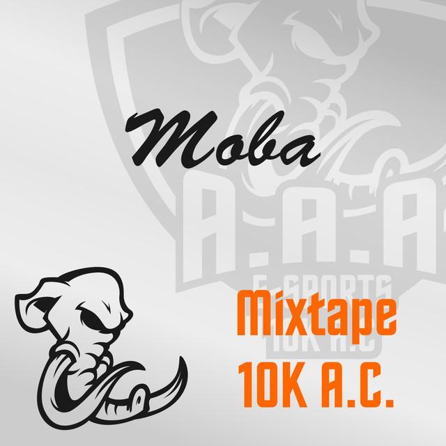 Mixtape 10K A.C. Moba