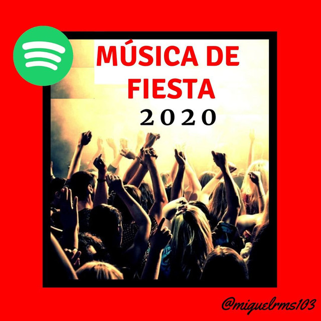 Musica de Fiesta 2020 🕺🏼 💚