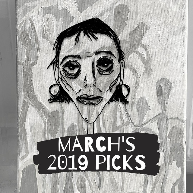 march's 2019 picks