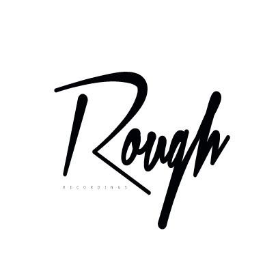 ROUGH RECORDINGS
