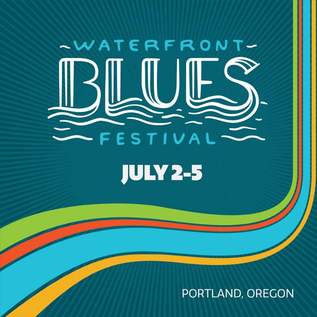 2020 Waterfront Blues Fest Artist Playlist
