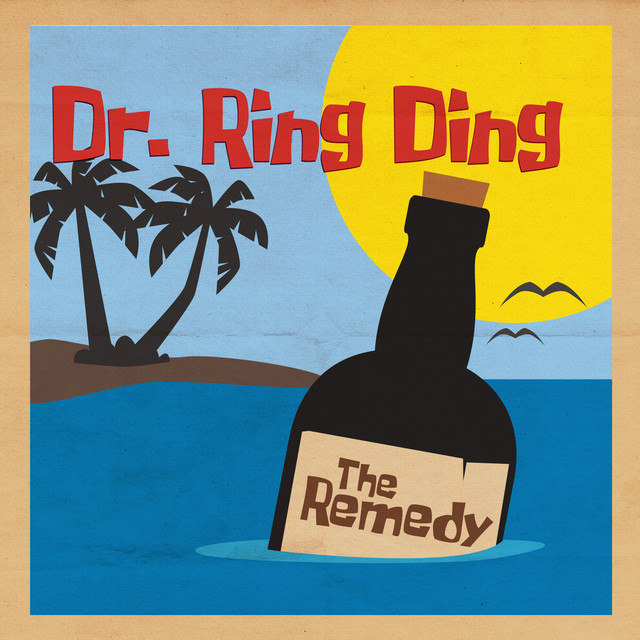 Dr. Ring Ding - THE REMEDY (artist's choice)
