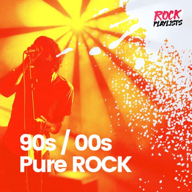 90s/00s Pure ROCK