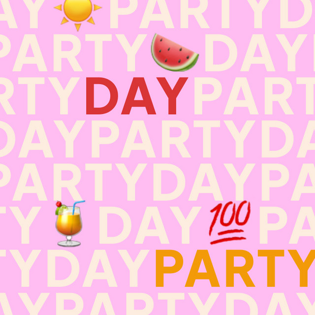 Day Party 🍉🍹