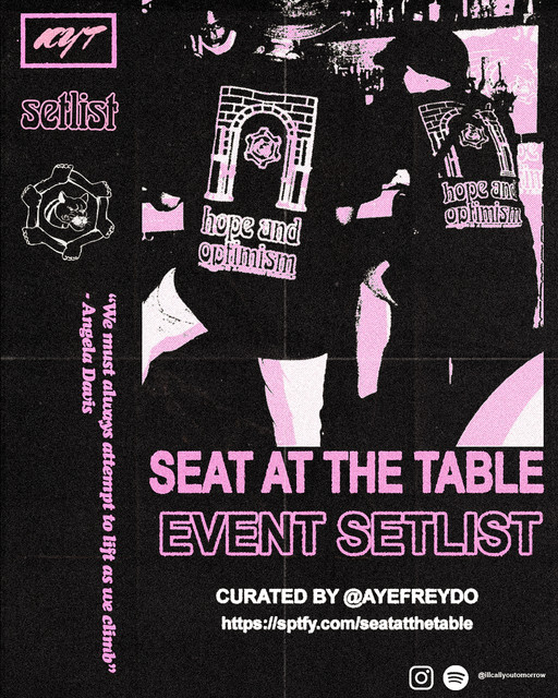SEAT AT THE TABLE EVENT SETLIST - by @ayefreydo