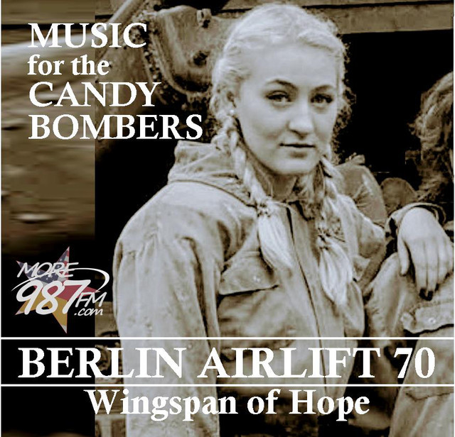 BERLIN AIRLIFT 70 - Music for the Candy Bombers