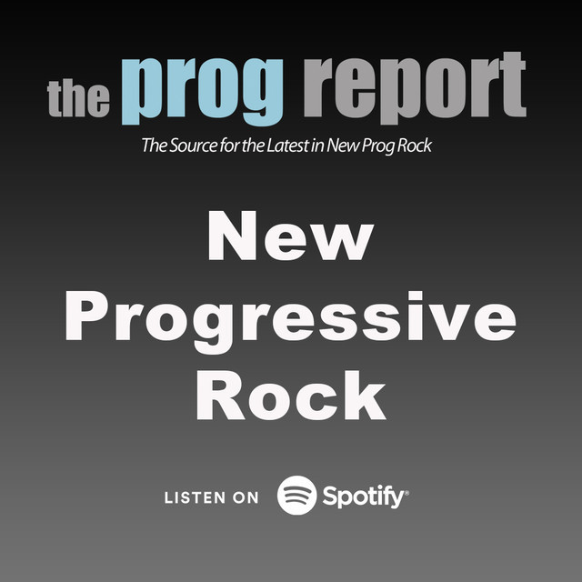 New Progressive Rock by The Prog Report