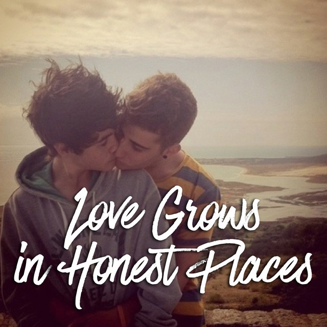 Love Grows in Honest Places 🏳️🌈