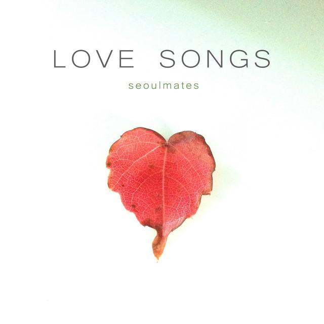 LOVE SONGS – seoulmates